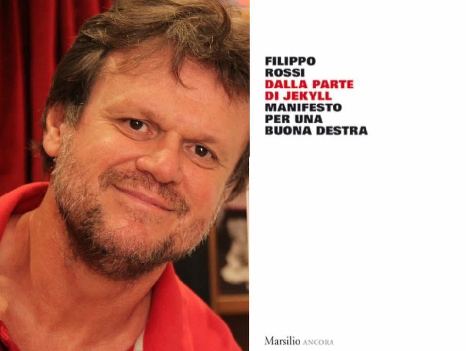 Dalla parte di Jekyll. Manifesto per una buona destra filippo rossi